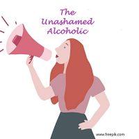 The Unashamed Alcoholic