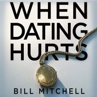 When Dating Hurts Cover Art